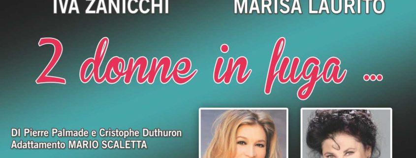 2 donne in fuga - Marisa Laurito e Iva Zanicchi sul palco del Giuditta Pasta