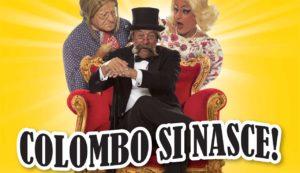 """I Legnanesi al teatro di Saronno in """"Colombo si nasce"""""""
